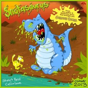 Snotasaurus by Stuart Reid