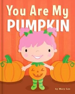You are My Pumpkin Book