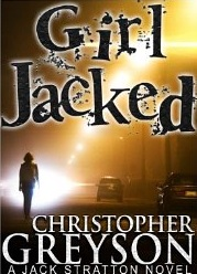 Christopher Greyson - Girl Jacked